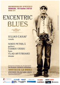 Afis, Iulian Canaf si Excentric Blues